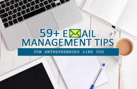 59+ Email Management Tips  for Busy Entrepreneurs in Singapore